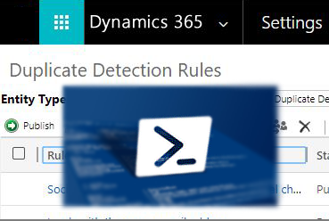 Publish duplicate detection rule using PowerShell - Microsoft